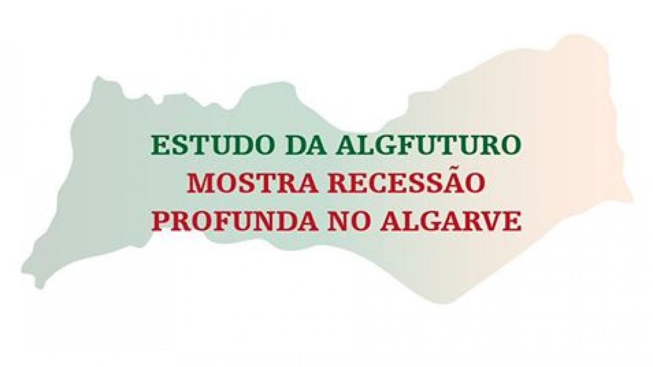 ESTUDO DA ALGFUTURO SOBRE TENDÊNCIAS, MOSTRA RECESSÃO PROFUNDA NO ALGARVE (breve síntese)