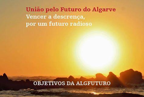 UNIÃO ALGFUTURO: ENTIDADE DE CARACTERÍSTICAS ÚNICAS EM PORTUGAL, GUARDIÃ PELA ESPERANÇA E FUTURO DO ALGARVE