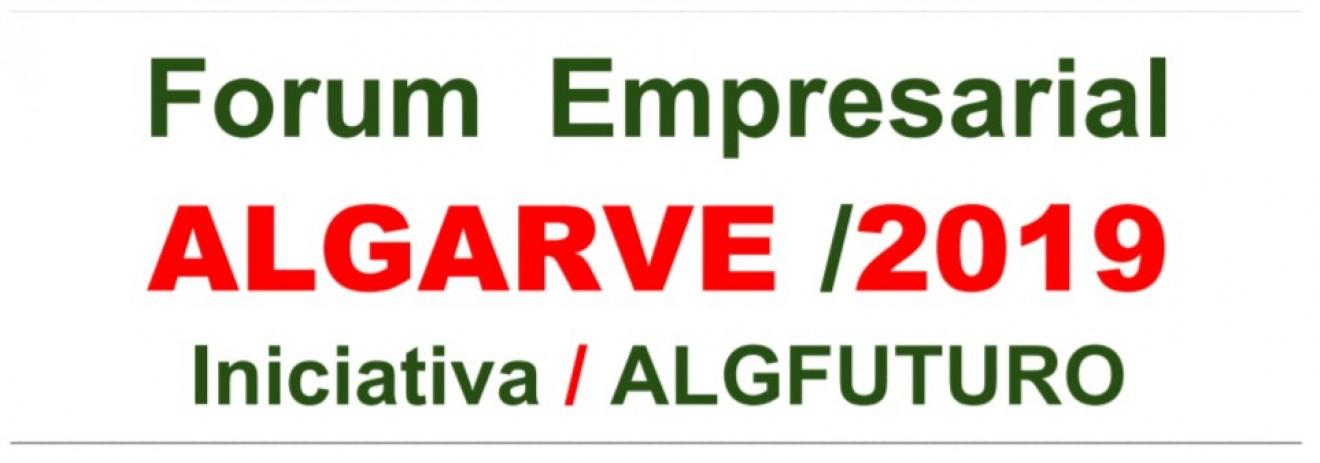 """FÓRUM EMPRESARIAL """"ALGARVE 2019"""" DEBATE ESTADO DA ECONOMIA DA """"NAÇÃO"""" ALGARVIA"""